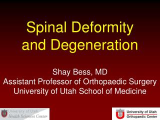 Spinal Deformity and Degeneration