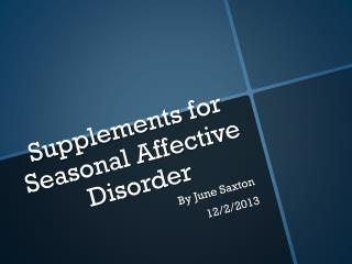 Supplements for Seasonal Affective Disorder