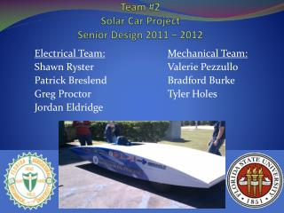 Team #2  Solar Car Project Senior Design 2011 – 2012