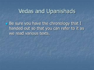 Vedas and Upanishads