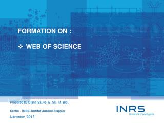 FORMATION ON : WEB  OF SCIENCE