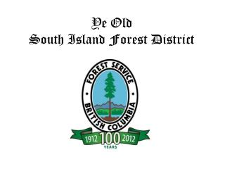Ye Old  South Island Forest District