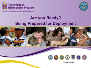 Are you Ready? Being Prepared for Deployment