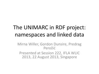 The UNIMARC in RDF project: namespaces and linked data