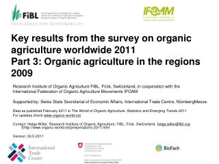 Research Institute of Organic Agriculture FiBL, Frick, Switzerland, in cooperation with the