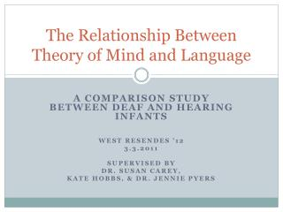 The Relationship Between  Theory of Mind and Language