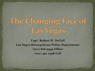 The Changing Face of  Las Vegas