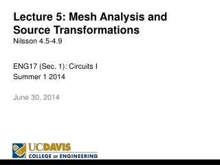 Lecture  5: Mesh Analysis and Source Transformations Nilsson  4.5-4.9