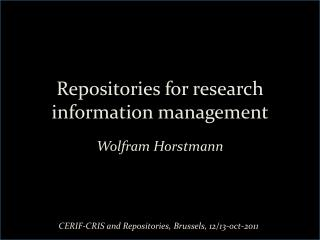 Repositories for research information management