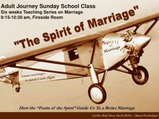 Adult Journey Sunday School Class Six weeks Teaching Series on Marriage