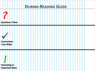 During-Reading Guide