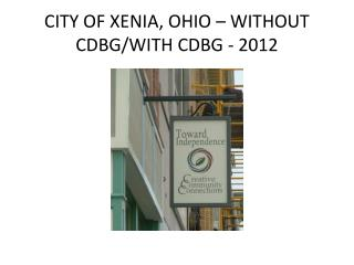 CITY OF XENIA, OHIO – WITHOUT CDBG/WITH CDBG - 2012