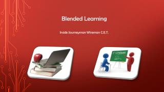 Blended Learning Inside Journeyman Wireman C.E.T.