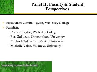 Panel  II: Faculty & Student Perspectives