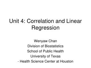Unit 4: Correlation and Linear Regression