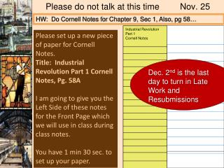 Please do not talk at this time	Nov. 25