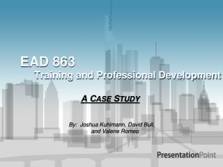 EAD 863    Training and Professional Development
