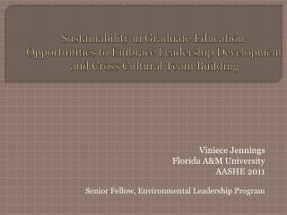 Viniece Jennings Florida A&M University  AASHE 2011
