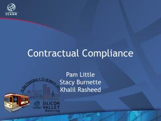 Contractual Compliance Pam Little Stacy Burnette Khalil Rasheed