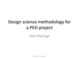 Design science methodology for a PhD project
