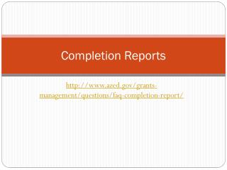 Completion Reports
