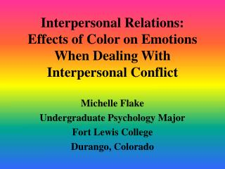 Interpersonal Relations: Effects of Color on Emotions When Dealing With Interpersonal Conflict