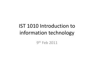 IST 1010 Introduction to information technology