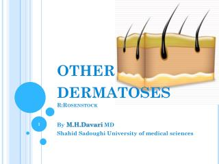 o ther  dermatoses R:Rosenstock