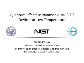 Quantum Effects in  Nanoscale  MOSFET Devices at Low Temperature