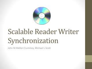 Scalable Reader Writer Synchronization