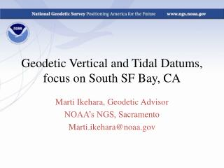 Geodetic Vertical and Tidal  Datums , focus on South SF Bay, CA