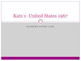 Katz v. United States 1967