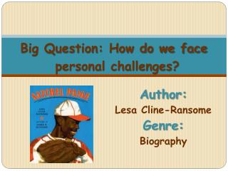 Author:   Lesa  Cline- Ransome Genre:  Biography