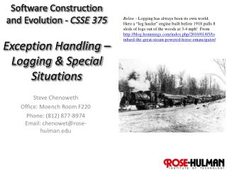 Software Construction and Evolution - CSSE 375 Exception Handling – Logging & Special Situations