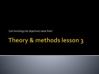 Theory & methods lesson 3