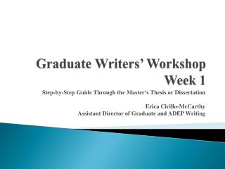 Graduate Writers' Workshop Week 1