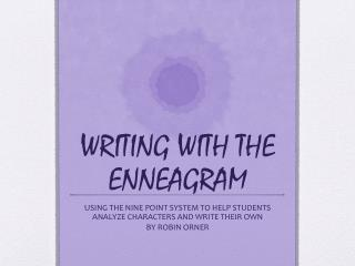 WRITING WITH THE ENNEAGRAM