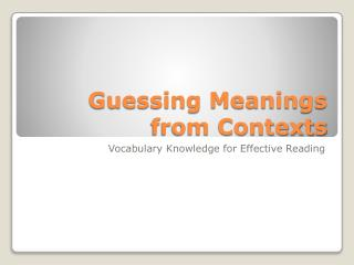 Guessing Meanings from Contexts