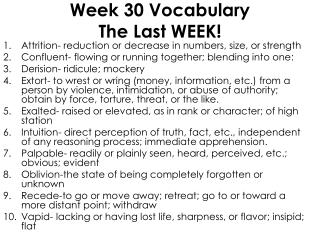 Week 30 Vocabulary The Last WEEK!