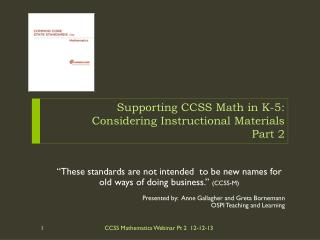 Supporting CCSS  Math  in K-5: Considering Instructional Materials  Part 2