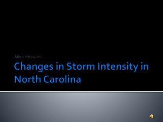 Changes in Storm Intensity in North Carolina