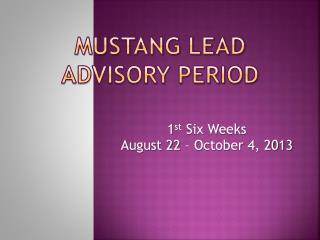 Mustang LEAD Advisory Period
