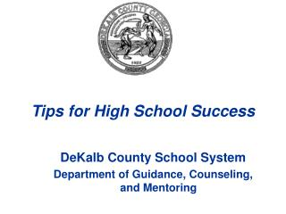 Tips for High School Success