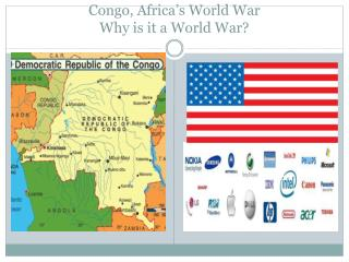 Congo, Africa's World War Why is it a World War?