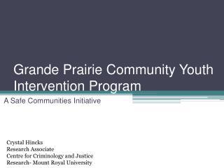 Grande Prairie Community Youth Intervention Program
