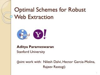 Optimal Schemes for Robust Web Extraction