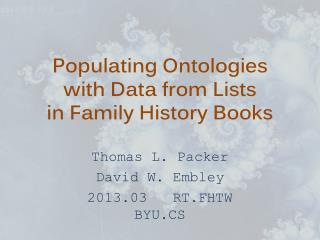 Populating  Ontologies with Data from Lists  in Family History Books
