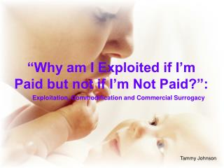 """Why am I Exploited if I'm Paid but not if I'm Not Paid?"":"