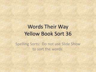 Words Their Way Yellow Book Sort  36