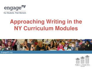 Approaching Writing in the NY Curriculum Modules